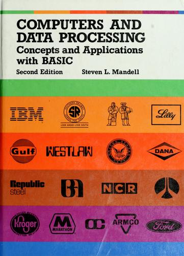 Computers and data processing by Steven L. Mandell