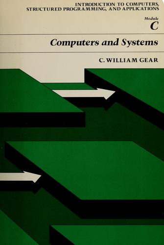 Computers and systems, including general introduction by C. William Gear