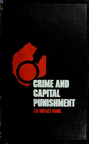 Crime and capital punishment by Robert H. Loeb