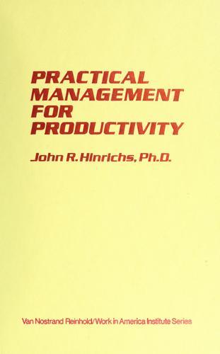 Practical management for productivity