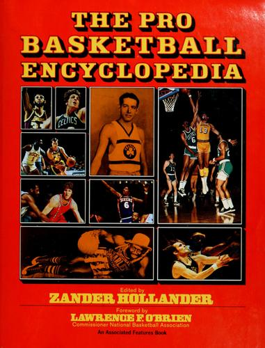 The Pro basketball encyclopedia by edited by Zander Hollander.