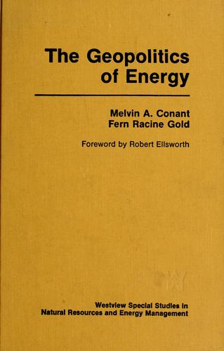 The geopolitics of energy by Melvin Conant