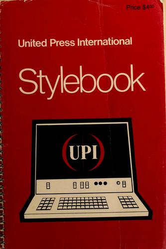 The UPI stylebook by Bobby Ray Miller