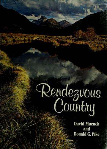 Rendezvous country by David Muench