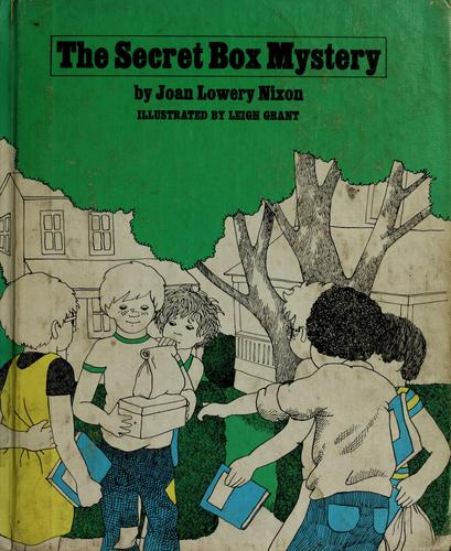 The secret box mystery by Joan Lowery Nixon