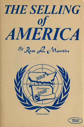 The selling of America by Rose L. Martin