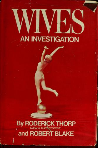 Wives by Roderick Thorp