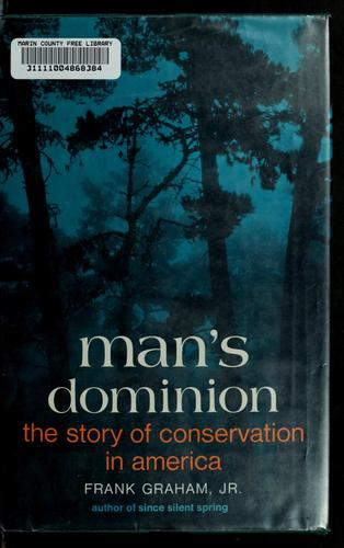 Man's dominion by Graham, Frank