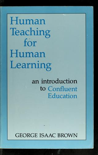 Human Teaching for Human Learning by George Isaac Brown