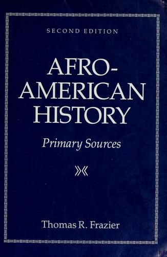Afro-American History by Thomas R. Frazier