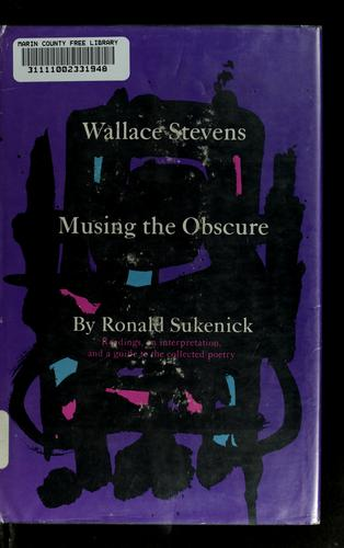 Wallace Stevens: musing the obscure