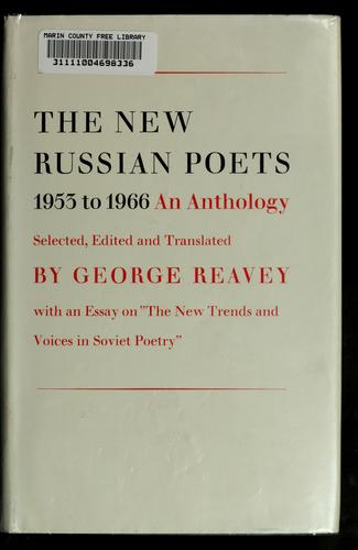 The new Russian poets, 1953-1966 by George Reavey