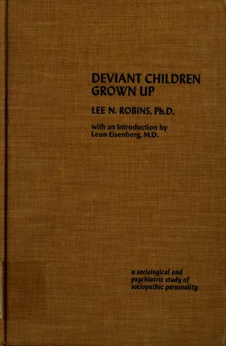 Deviant children grown up by Lee N. Robins