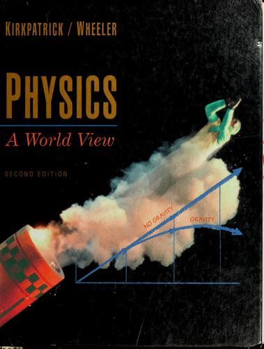 Physics by Larry D. Kirkpatrick