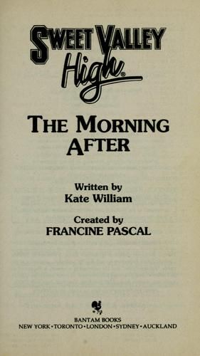 The morning after by Francine Pascal