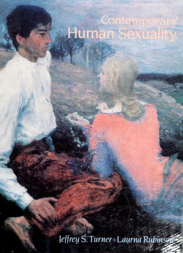 Contemporary human sexuality by Jeffrey S. Turner