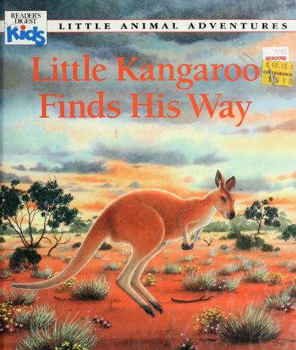 Little Kangaroo finds his way by Patricia Jensen