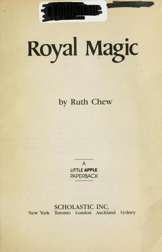 Royal Magic by Ruth Chew
