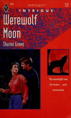 Werewolf Moon by Sharon Green
