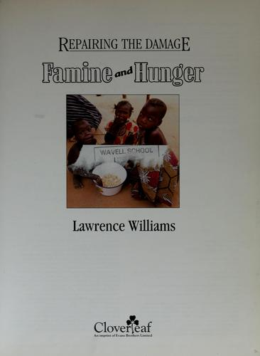 Famine and hunger by Lawrence H. Williams