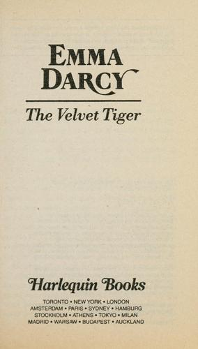 The Velvet Tiger (Harlequin Presents, No 1496) by Emma Darcy